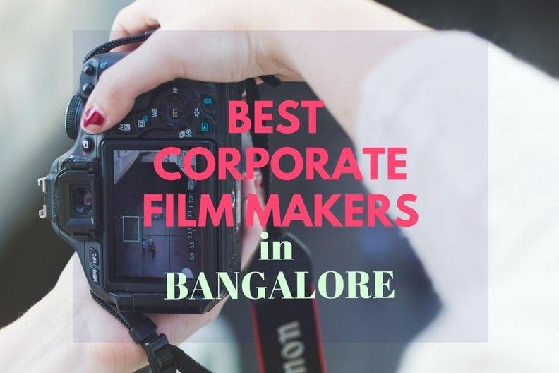 Corporate Film Makers in Bangalore