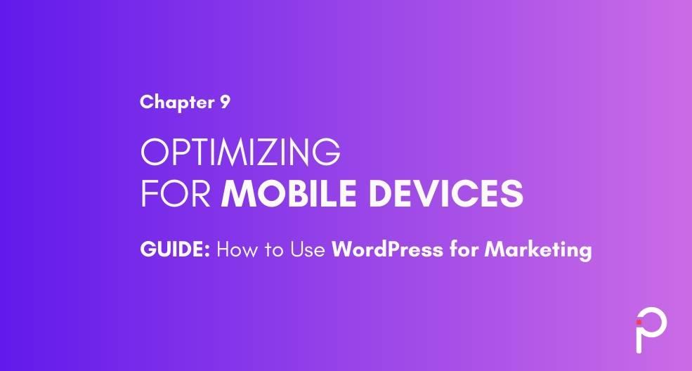 Mobile-friendly WordPress Website - WordPress Marketing Guide